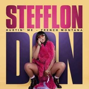 Stefflon Don - Hurtin Me ft. French Montana